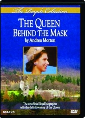 THE QUEEN--BEHIND THE MASK: The Royals Collection