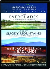 NATIONAL PARKS: The Everglades / Smoky Mountains / The Black Hills and the Badlands