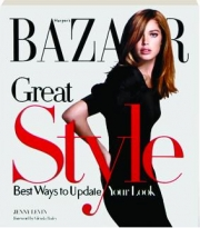 HARPER'S BAZAAR GREAT STYLE: Best Ways to Update Your Look