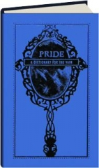 PRIDE: A Dictionary for the Vain