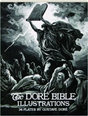 THE DORE BIBLE ILLUSTRATIONS