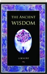 THE ANCIENT WISDOM