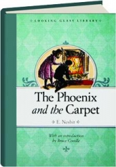 THE PHOENIX AND THE CARPET: Looking Glass Library