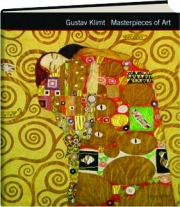 GUSTAV KLIMT: Masterpieces of Art