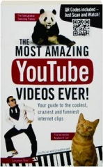 THE MOST AMAZING YOUTUBE VIDEOS EVER! Your Guide to the Coolest, Craziest and Funniest Internet Clips