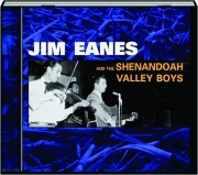 JIM EANES AND THE SHENANDOAH VALLEY BOYS