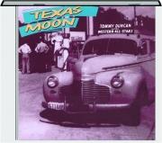 TOMMY DUNCAN: Texas Moon