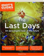 THE LAST DAYS: Idiot's Guides as Easy as It Gets!
