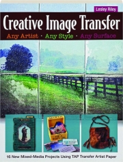 CREATIVE IMAGE TRANSFER: Any Artist, Any Style, Any Surface