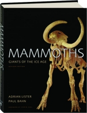 MAMMOTHS, REVISED EDITION: Giants of the Ice Age