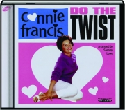 CONNIE FRANCIS: Do the Twist