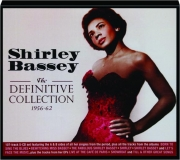 SHIRLEY BASSEY: The Definitive Collection 1956-62