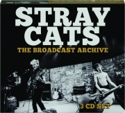 STRAY CATS: The Broadcast Archive