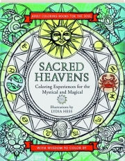 SACRED HEAVENS: Coloring Experiences for the Mystical and Magical