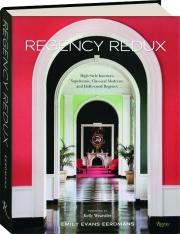 REGENCY REDUX: High Style Interiors
