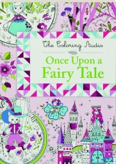 ONCE UPON A FAIRY TALE: The Coloring Studio