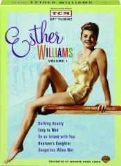ESTHER WILLIAMS, VOLUME 1: TCM Spotlight