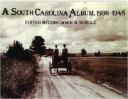 A SOUTH CAROLINA ALBUM, 1936-1948