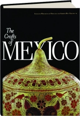 THE CRAFTS OF MEXICO