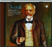 DVORAK: Symphony No. 9 From the New World