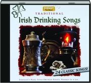 TRADITIONAL IRISH DRINKING SONGS