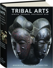 TRIBAL ARTS: Africa, Oceania, Southeast Asia