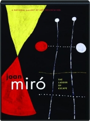 JOAN MIRO: The Ladder of Escape