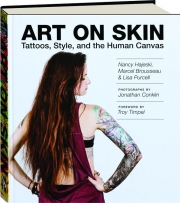 ART ON SKIN: Tattoos, Style, and the Human Canvas