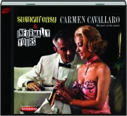 CARMEN CAVALLARO: Swingin' Easy / Informally Yours