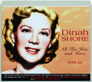DINAH SHORE: All the Hits and More 1939-60