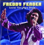 FREDDY FENDER: Lovin' Tex-Mex Style