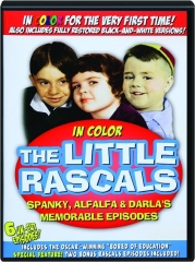 THE LITTLE RASCALS: Spanky, Alfalfa & Darla's Memorable Episodes