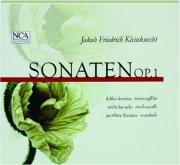 JAKOB FRIEDRICH KLEINKNECHT: Sonaten OP. 1