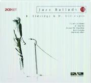 R. ELDRIDGE & D. GILLESPIE: Jazz Ballads 13