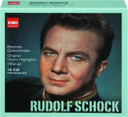 RUDOLF SCHOCK: Original Opera Highlights