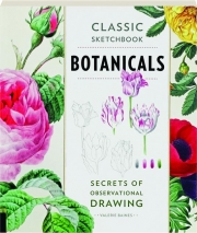 BOTANICALS: Secrets of Observational Drawing