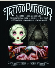 TATTOO PARLOUR: Artists from the World of Tattoo