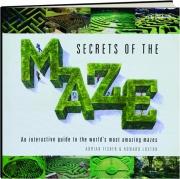 SECRETS OF THE MAZE