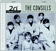 THE BEST OF THE COWSILLS: 20th Century Masters