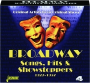 BROADWAY SONGS, HITS & SHOWSTOPPERS 1927-1957