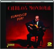 CARLOS MONTOYA: Flamenco Fury