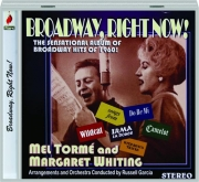 MEL TORME AND MARGARET WHITING: Broadway, Right Now!