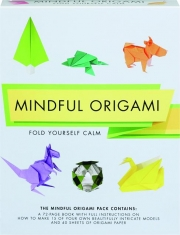 MINDFUL ORIGAMI: Fold Yourself Calm