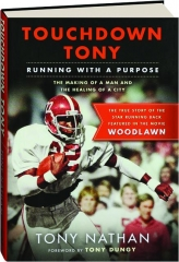 TOUCHDOWN TONY: Running with a Purpose