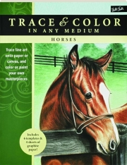 HORSES: Trace & Color in Any Medium