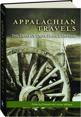 APPALACHIAN TRAVELS: The Diary of Olive Dame Campbell