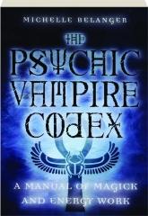 THE PSYCHIC VAMPIRE CODEX
