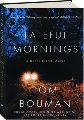 FATEFUL MORNINGS