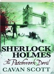 SHERLOCK HOLMES--THE PATCHWORK DEVIL