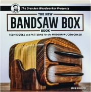 THE NEW BANDSAW BOX BOOK: Techniques and Patterns for the Modern Woodworker